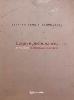 CORPO E PERFORMANCES - AS YOU LIKE IT DE SHAKESPEARE NO SECULO XX