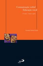 COMUNICAÇÃO VERBAL, EDUCAÇÃO VOCAL: O TEATRO - FONTE E APOIO