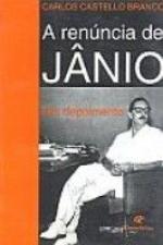 RENUNCIA DE JANIO, A