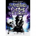 SR. ARDILOSO CORTÊS: DIAS SOMBRIOS (VOL. 4) - Vol. 4