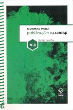NORMAS PARA PUBLICAÇÕES DA UNESP - VOLUME 3