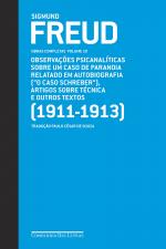 "FREUD (1911-1913) ""O CASO SCHREBER"" E OUTROS TEXTOS"