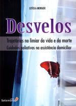 DESVELOS TRAJETÓRIAS NO LIMIAR DA VIDA