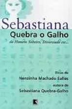 SEBASTIANA - QUEBRA O GALHO DO HOMEM SOLTEIRO, DIVORCIADO, ETC