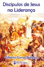 DISCIPULOS DE JESUS NA LIDERANCA