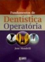 FUNDAMENTOS DA DENTISTICA OPERATORIA