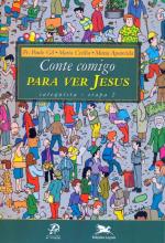 CONTE COMIGO PARA VER JESUS - CATEQUISTA - ETAPA 2