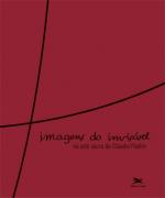 IMAGENS DO INVISÍVEL NA ARTE SACRA DE CLÁUDIO PASTRO