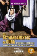 DEZ MANDAMENTOS DA CURA, OS