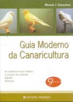 GUIA MODERNO DA CANARICULTURA - OS CANARIOS E SUA...