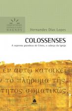 COLOSSENSES : A SUPREMA GRANDEZA DE CRISTO, O CABEÇA DA IGREJA