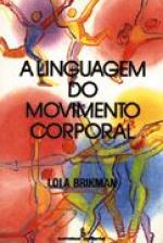 LINGUAGEM DO MOVIMENTO CORPORAL, A