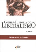 CONTRA-HISTORIA DO LIBERALISMO