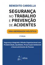 SEGURANÇA NO TRABALHO E PREVENÇÃO DE ACIDENTES