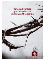 ROTEIRO LITURGICO PARA CELEBRACAO DA HORA DA MISERICORDIA
