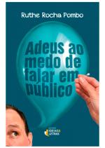ADEUS AO MEDO DE FALAR EM PUBLICO