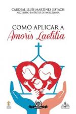 COMO APLICAR A AMORIS LAETITIA - Vol. 10
