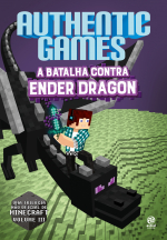 AUTHENTICGAMES - A BATALHA CONTRA ENDER DRAGON