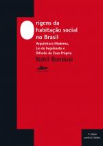 ORIGENS DA HABITAÇÃO SOCIAL NO BRASIL