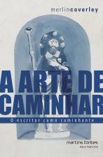 ARTE DE CAMINHAR, A