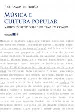 MÚSICA E CULTURA POPULAR - VÁRIOS ESCRITOS SOBRE UM TEMA EM COMUM