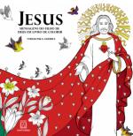 JESUS MENSAGENS DO FILHO DE DEUS EM LIVRO PARA COLORIR