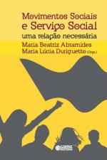 MOVIMENTOS SOCIAIS E SERVIÇO SOCIAL - UMA RELAÇÃO NECESSÁRIA
