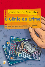 GÊNIO DO CRIME, O - UMA AVENTURA DA TURMA DO GORDO