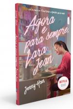 AGORA E PARA SEMPRE, LARA JEAN - Vol. 3