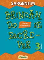 BRINCANDO DE ESCREVER VOLUME 03 LINGUA PORTUGUESA