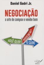 NEGOCIAÇÃO A ARTE DE COMPRAR E VENDER BEM