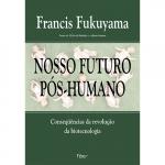 NOSSO FUTURO PÓS-HUMANO