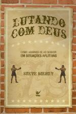 LUTANDO COM DEUS - 1