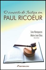 O CONCEITO DE JUSTICA EM PAUL RICOEUR