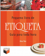 PEQUENO LIVRO DE ETIQUETA; GUIA PARA TODA HORA
