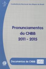 PRONUNCIAMENTO DA CNBB 2011 - 2015