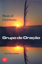 PASSOS DE CRESCIMENTO GRUPO DE ORACAO