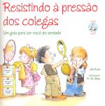 RESISTINDO A PRESSAO DOS COLEGAS - 1