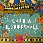 GAROTA DESDOBRÁVEL - CONTOS DE PAPEL