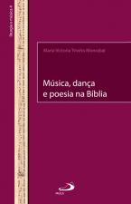 MUSICA, DANCA E POESIA NA BIBLIA - 1