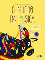 MUNDO DA MÚSICA, O -  VOLUME  3 - ALFABETIZAÇÃO MUSICAL 2