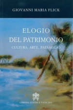 ELOGIO DEL PATRIMONIO. CULTURA, ARTE, PAESAGGIO
