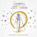 CD GLORIFICA MINHA ALMA AO SENHOR - APARECIDA 300 ANOS - MISSA OFICIAL JUBILAR
