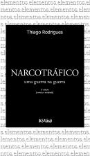 NARCOTRÁFICO - UMA GUERRA NA GUERRA