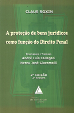A PROTEÇÃO DE BENS JURÍDICOS COMO FUNÇÃO DO DIREITO PENAL