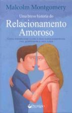 BREVE HISTORIA DO RELACIONAMENTO AMOROSO, UMA