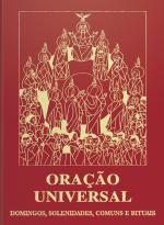 ORAÇÃO UNIVERSAL DOMINGOS SOLENIDADE COMUNS E RITUAIS - 3ª