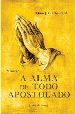 ALMA DE TODO APOSTOLADO, A