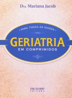 GERIATRIA EM COMPRIMIDOS PARA TODAS AS IDADES