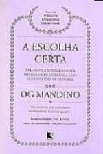 ESCOLHA CERTA, A